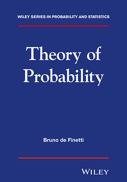 Finetti, Bruno de - Theory of Probability: A critical introductory treatment, ebook