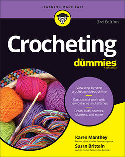 Brittain, Susan - Crocheting For Dummies, + Video, ebook