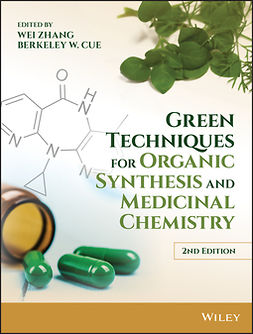 Cue, Berkeley W. - Green Techniques for Organic Synthesis and Medicinal Chemistry, e-bok