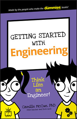 McCue, Camille - Getting Started with Engineering: Think Like an Engineer!, ebook