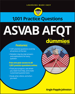 Johnston, Angie Papple - 1,001 ASVAB AFQT Practice Questions For Dummies, ebook