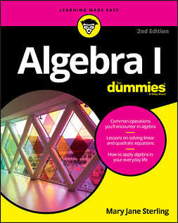 Sterling, Mary Jane - Algebra I For Dummies, ebook