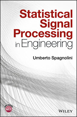 Spagnolini, Umberto - Statistical Signal Processing in Engineering, e-bok