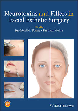 Mehra, Pushkar - Neurotoxins and Fillers in Facial Esthetic Surgery, e-kirja