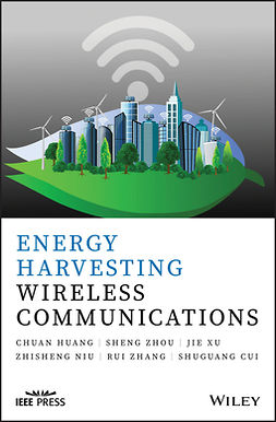 Cui, Shuguang - Energy Harvesting Wireless Communications, e-bok