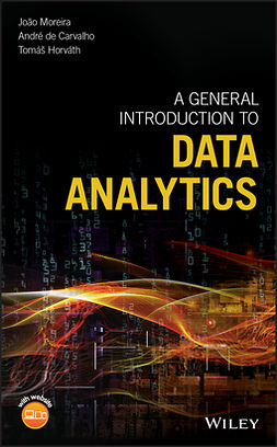 Carvalho, Andre - A General Introduction to Data Analytics, ebook