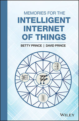 Prince, Betty - Memories for the Intelligent Internet of Things, e-bok