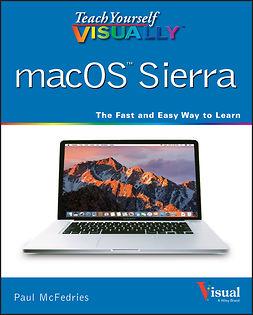 McFedries, Paul - Teach Yourself VISUALLY macOS Sierra, ebook