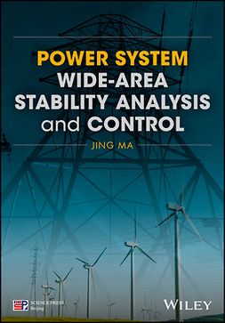 Ma, Jing - Power System Wide-area Stability Analysis and Control, ebook