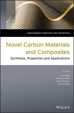 Guo, Xiaoning - Novel Carbon Materials and Composites: Synthesis, Properties and Applications, ebook
