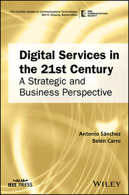 Carro, Belén - Digital Services in the 21st Century: A Strategic and Business Perspective, ebook
