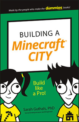 Guthals, Sarah - Building a Minecraft City, ebook