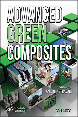 Netravali, Anil N. - Advanced Green Composites, ebook