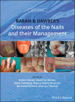 Baran, Robert - Baran and Dawber's Diseases of the Nails and their Management, ebook