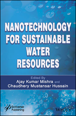 Hussain, Chaudhery Mustansar - Nanotechnology for Sustainable Water Resources, e-kirja