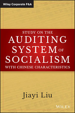Liu, Jiayi - Study on the Auditing System of Socialism with Chinese Characteristics, ebook