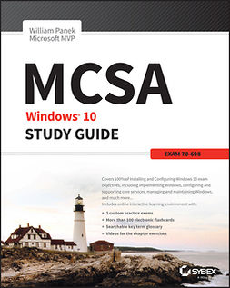 Panek, William - MCSA Windows 10 Study Guide: Exam 70-698, ebook