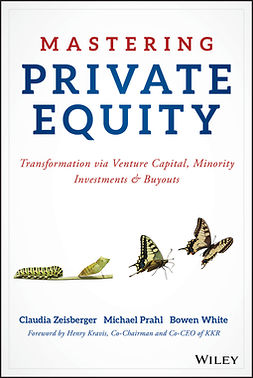Prahl, Michael - Mastering Private Equity: Transformation via Venture Capital, Minority Investments and Buyouts, e-kirja