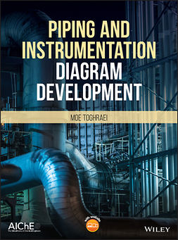 Toghraei, Moe - Piping and Instrumentation Diagram Development, ebook