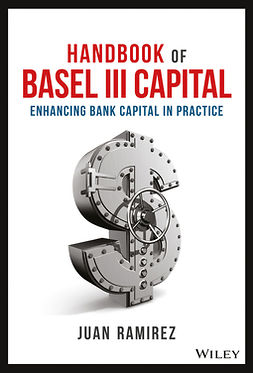 Ramirez, Juan - Handbook of Basel III Capital: Enhancing Bank Capital in Practice, ebook