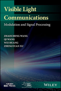 Huang, Wei - Visible Light Communications: Modulation and Signal Processing, e-bok