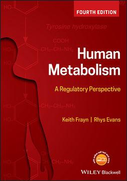 Evans, Rhys - Human Metabolism: A Regulatory Perspective, e-kirja