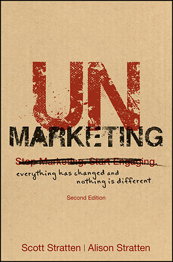 Stratten, Alison - UnMarketing: Everything Has Changed and Nothing is Different, ebook