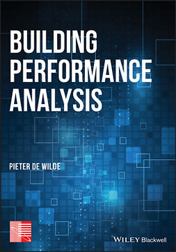 Wilde, Pieter de - Building Performance Analysis, ebook