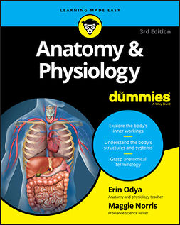 Norris, Maggie A. - Anatomy and Physiology For Dummies, ebook