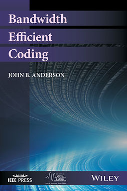 Anderson, John B. - Bandwidth Efficient Coding, ebook