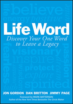 Batterson, Mark - Life Word: Discover Your One Word to Leave a Legacy, ebook
