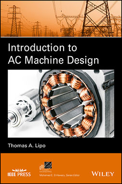 Lipo, Thomas A. - Introduction to AC Machine Design, e-bok