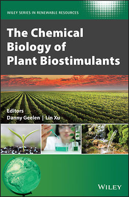 Geelen, Danny - The Chemical Biology of Plant Biostimulants, ebook