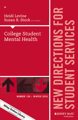 Levine, Heidi - College Student Mental Health: New Directions for Student Services, Number 156, e-kirja