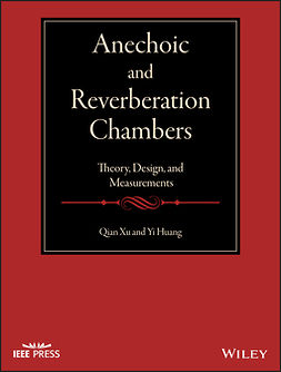 Huang, Yi - Anechoic and Reverberation Chambers: Theory, Design, and Measurements, ebook