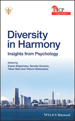 Kuwano, Sonoko - Diversity in Harmony: Insights from Psychology - Proceedings of the 31st International Congress of Psychology, ebook