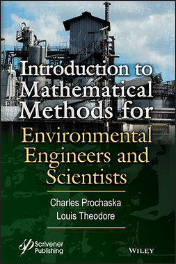 Prochaska, Charles - Introduction to Mathematical Methods for Environmental Engineers and Scientists, ebook