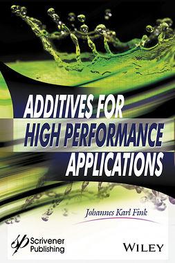 Fink, Johannes Karl - Additives for High Performance Applications, ebook