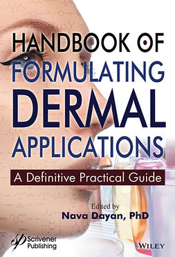 Dayan, Nava - Handbook of Formulating Dermal Applications: A Definitive Practical Guide, e-bok