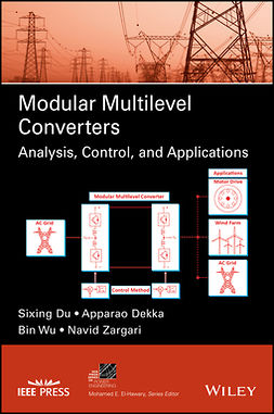Dekka, Apparao - Modular Multilevel Converters: Analysis, Control, and Applications, ebook