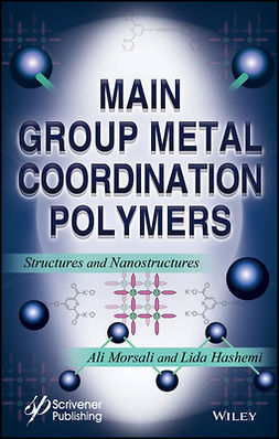 Hashemi, Lida - Main Group Metal Coordination Polymers: Structures and Nanostructures, ebook