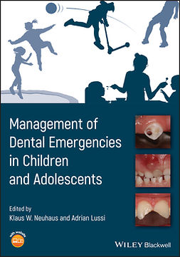 Lussi, Adrian - Management of Dental Emergencies in Children and Adolescents, e-kirja