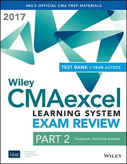 - Wiley CMAexcel Learning System Exam Review 2017: Part 2, Financial Decision Making (1-year access), ebook