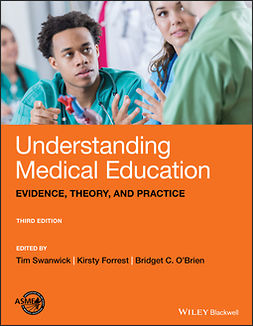 Forrest, Kirsty - Understanding Medical Education: Evidence, Theory, and Practice, e-kirja