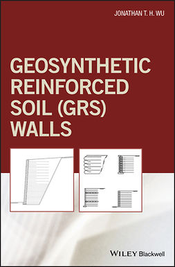 Wu, Jonathan T. H. - Geosynthetic Reinforced Soil (GRS) Walls, ebook