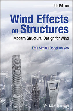 Simiu, Emil - Wind Effects on Structures: Modern Structural Design for Wind, e-kirja