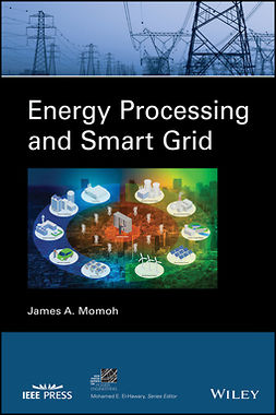 Momoh, James A. - Energy Processing and Smart Grid, ebook