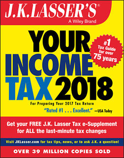 - J.K. Lasser's Your Income Tax 2018: For Preparing Your 2017 Tax Return, ebook