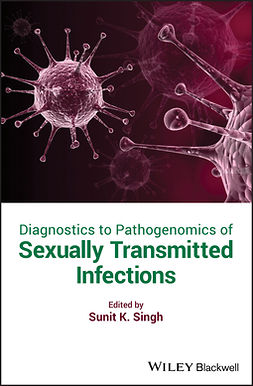 Singh, Sunit Kumar - Diagnostics to Pathogenomics of Sexually Transmitted Infections, ebook