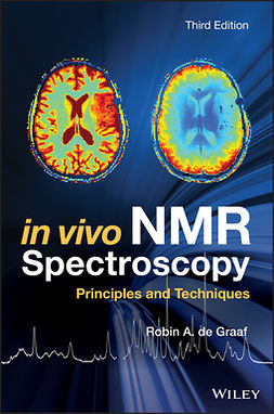 Graaf, Robin A. de - In Vivo NMR Spectroscopy: Principles and Techniques, e-kirja